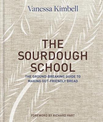 The Sourdough School by Vanessa Kimbell