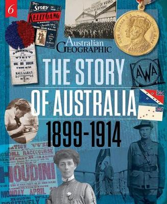 The Story of Australia:1899-1914 book