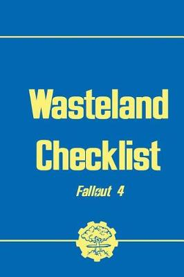 Wasteland Checklist - Fallout 4 by Chris Saunders