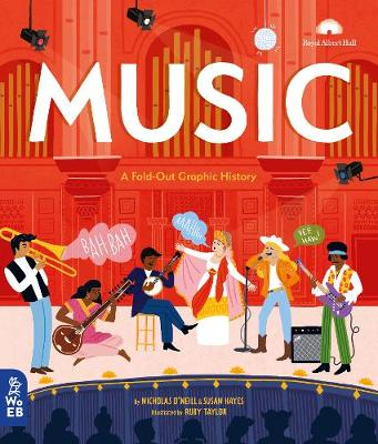 Music: A Fold-Out Graphic History by Nicholas O'Neill