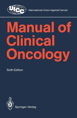 Manual of Clinical Oncology by D. K. Hossfeld