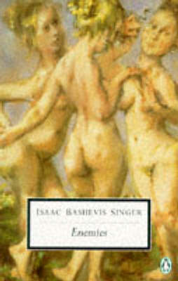 Enemies: A Love Story by Isaac Bashevis Singer