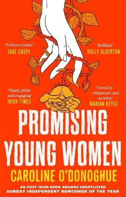 Promising Young Women: 'I loved it - whipsmart and so witty' Marian Keyes by Caroline O'Donoghue