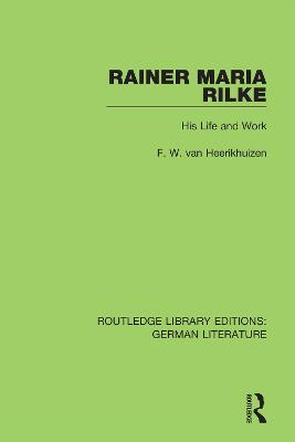 Rainer Maria Rilke: His Life and Work book