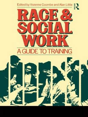 Race and Social Work by Vivienne Coombe