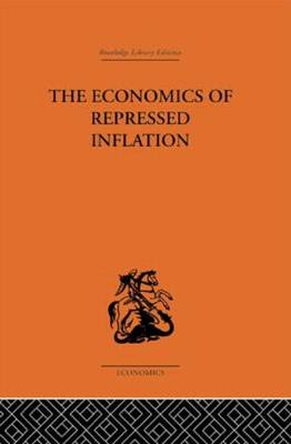 The Economics of Repressed Inflation by H. K. Charlesworth