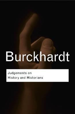 Judgements on History and Historians book