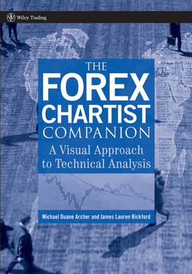 The Forex Chartist Companion by Michael D. Archer