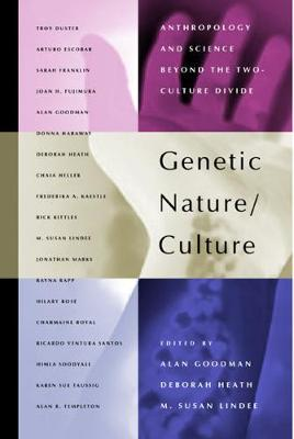 Genetic Nature/Culture by M. Susan Lindee