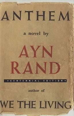 Anthem (Centennial Ed. Hc) by Ayn Rand