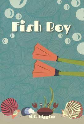 Fish Boy by M G Higgins