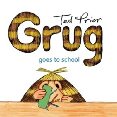 Grug Goes to School book