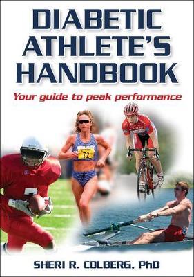 Diabetic Athlete's Handbook by Sheri R. Colberg