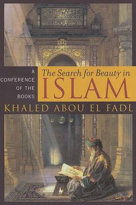 Search for Beauty in Islam by Khaled Abou El Fadl