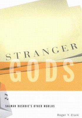 Stranger Gods by Roger Y. Clark
