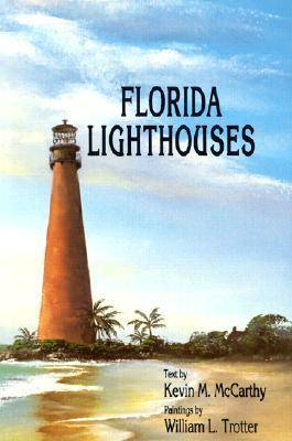 Florida Lighthouses by Kevin M. McCarthy