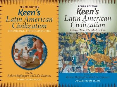 Keen's Latin American Civilization, 2-Volume SET by Robert M. Buffington