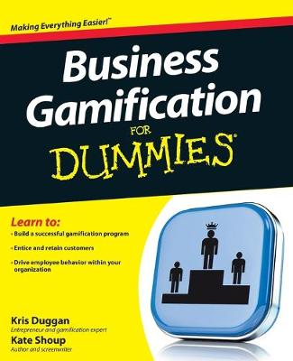 Business Gamification For Dummies by Kris Duggan
