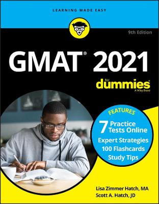 GMAT For Dummies 2021: Book + 7 Practice Tests Online + Flashcards by Lisa Zimmer Hatch