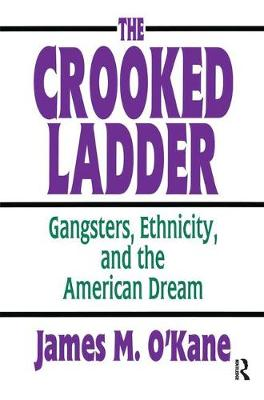 The Crooked Ladder by James M. O'Kane