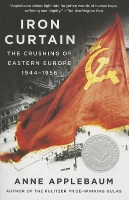 Iron Curtain by Anne Applebaum
