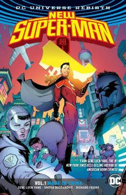 New SuperMan TP Vol 1 Made In China (Rebirth) by Gene Luen Yang