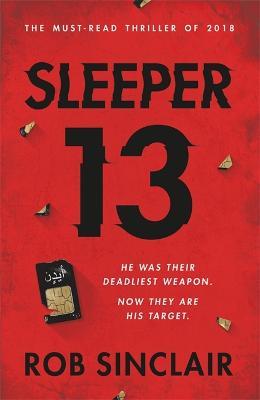 Sleeper 13 by Rob Sinclair