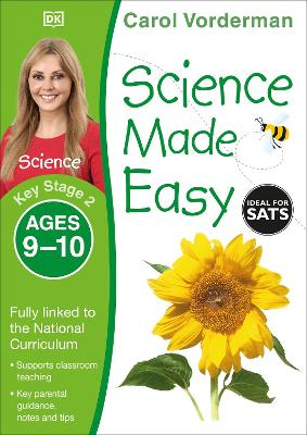 Science Made Easy Ages 9-10 Key Stage 2 by Carol Vorderman