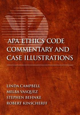 APA Ethics Code Commentary and Case Illustrations by M. Linda Campbell