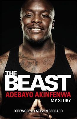 The Beast by Adebayo Akinfenwa