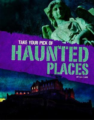 Take Your Pick of Haunted Places book