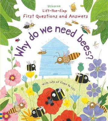 Why Do We Need Bees? by Katie Daynes