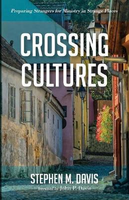 Crossing Cultures by Stephen M Davis