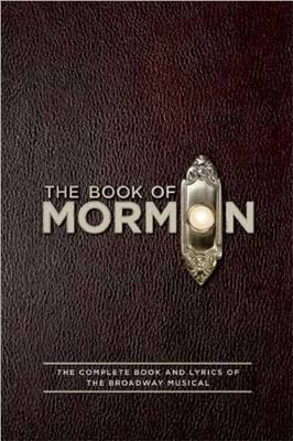 The Book of Mormon Script Book by Trey Parker