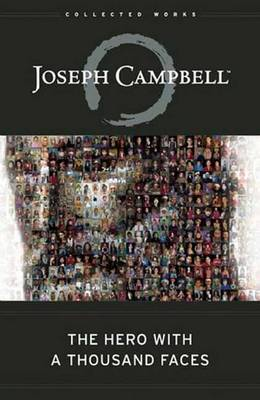 Hero with a Thousand Faces by Joseph Campbell