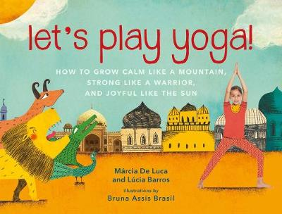 Let's Play Yoga! by Lucia Barros