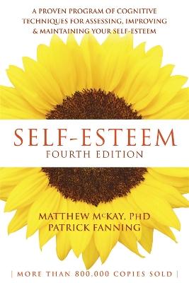 Self-Esteem, 4th Edition by Matthew McKay