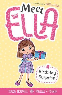 Meet Ella #4: Birthday Surprise by Rebecca McRitchie