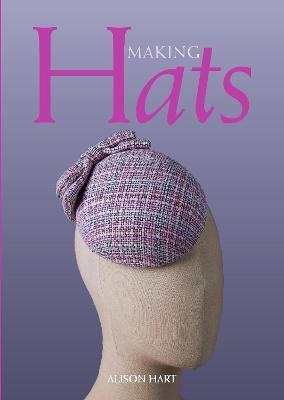 Making Hats by Alison Hart