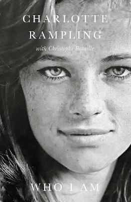 Who I Am by Charlotte Rampling