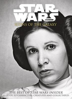 Star Wars Insider: Icons of the Galaxy book