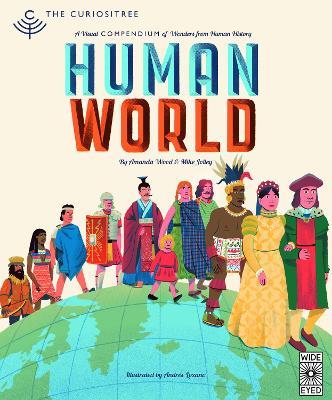 Curiositree: Human World by AJ Wood