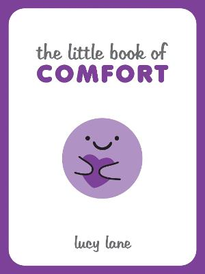 The Little Book of Comfort by Lucy Lane