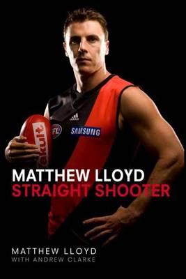 Straight Shooter by Matthew Lloyd