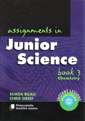 Assignments in Junior Science: Book 3 Chemistry by Suada Bilali
