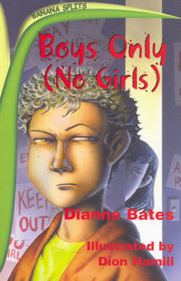 Wacky Tales: Boys Only - No Girls; Megabucks Kid: Two Stories Back to Back by Diana Bates