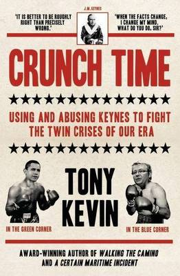 Crunch Time by Tony Kevin
