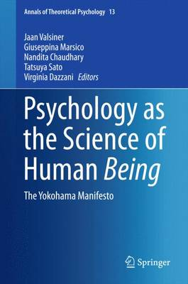 Psychology as the Science of Human Being by Jaan Valsiner