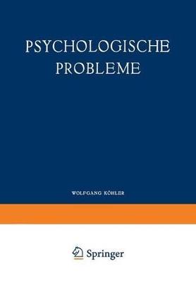 Psychologische Probleme by Wolfgang Kohler