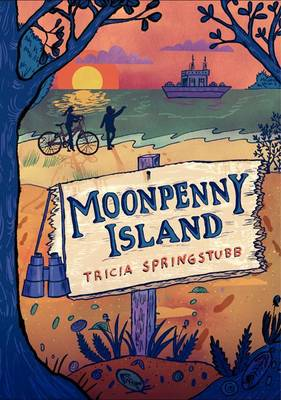 Moonpenny Island by Tricia Springstubb